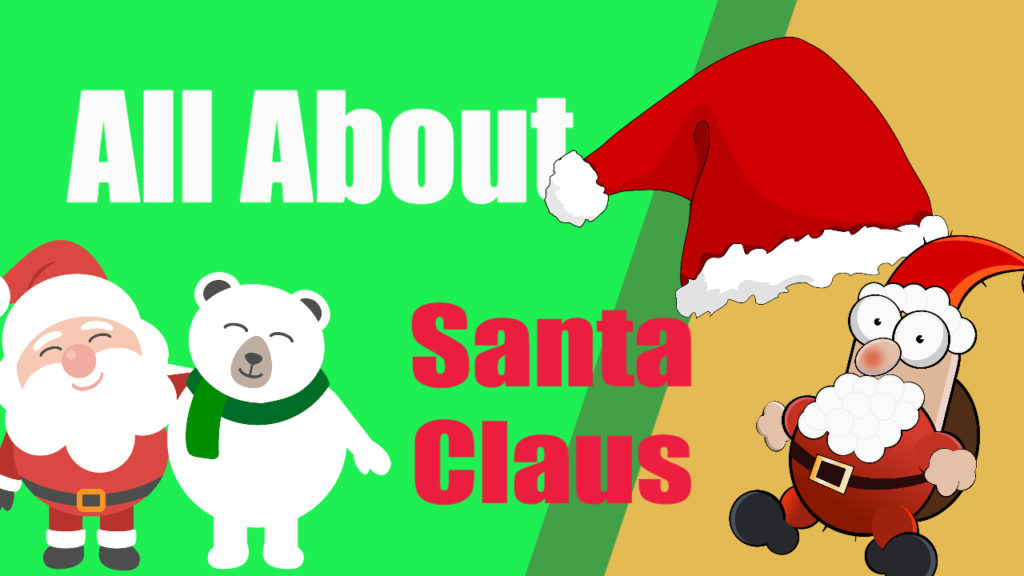 All About Santa Claus Facts
