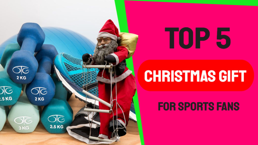 Christmas Gifts for Sports Fans