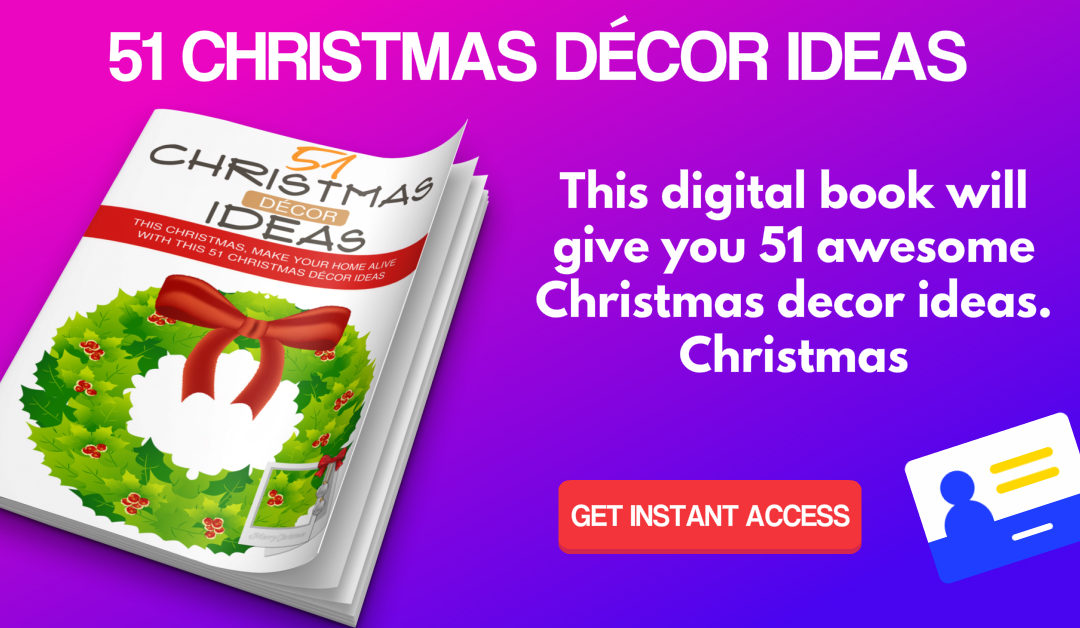 51 Christmas Décor Ideas eBook