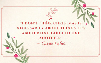 """I don't think Christmas is necessarily about things. It's about being good to one another."""